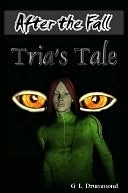 After the Fall: Trias Tale Gayla Drummond
