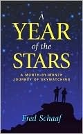 Year of the Stars, A  by  Fred Schaaf