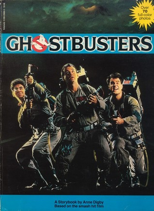 The Ghostbusters Storybook Anne Digby