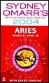 Sydney Omarrs Day-By-Day Astrological Guide 2004: Aries: Aries  by  Sydney Omarr