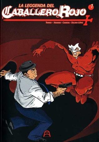 La Leggenda del Caballero Rojo #1  by  Toni Torres
