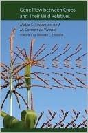 Gene Flow between Crops and Their Wild Relatives Meike S. Andersson