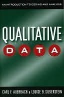 Qualitative Data: An Introduction to Coding and Analysis  by  Carl Auerbach