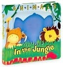 Animals in the Jungle (3D Board Books Series)  by  Chuck Reasoner