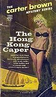 Hong Kong Caper  by  Carter Brown