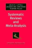 Systematic Reviews and Meta-Analysis. Pocket Guides to Social Work Research Methods. Julia Littell