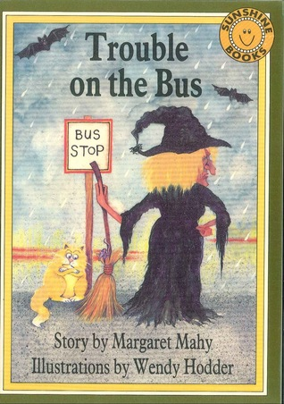 Trouble on the Bus Margaret Mahy