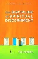 The Discipline of Spiritual Discernment Tim Challies