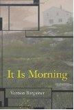 It Is Morning  by  Bargainer Vernon Bargainer