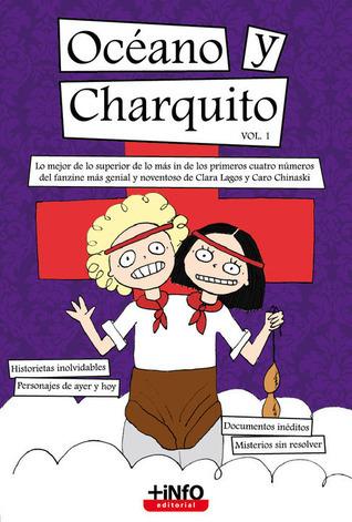 Océano y Charquito, Vol. 1  by  Caro Chinaski