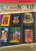 Classic Movie Instrumental Solos for Strings: Cello, Book & CD  by  Alfred A. Knopf Publishing Company, Inc.