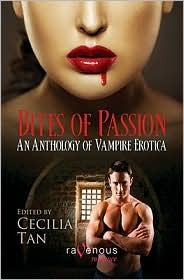 Bites of Passion: An Anthology of Vampire Erotica  by  Cecilia Tan