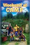 Weekend at Camp  by  Marilyn Hill