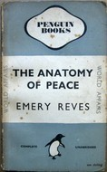 Anatomy of Peace Emery Reves