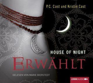Erwählt (House of Night, #3)  by  P.C. Cast