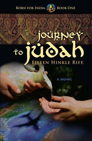 Journey to Judah (Born for India, #1) Eileen Hinkle Rife