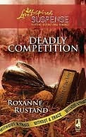 Deadly Competition Roxanne Rustand