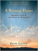 A Burning Desire  by  Kevin Griffin