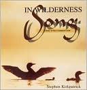 In Wilderness Song Stephen Kirkpatrick