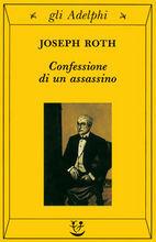 Confessione di un assassino Joseph Roth