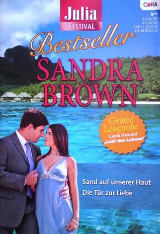 Sand Auf Unserer Haut / Die Tür Zur Liebe Sandra Brown