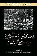 The Devils Pool and Other Stories George Sand