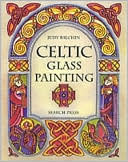 Celtic Glass Painting  by  Judy Balchin