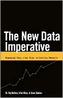 The New Data Imperative: Managing Real-Time Risk in Capital Markets Raj Nathan