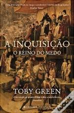 A Inquisição: O Reino do Medo  by  Toby Green