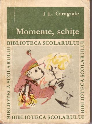 Momente, schite Ion Luca Caragiale