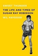 Sweet Thunder  by  Wil Haygood