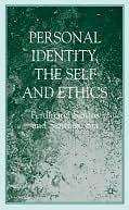 Personal Identity, the Self and Ethics  by  Ferdinand Santos