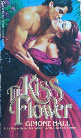 The Kiss Flower  by  Gimone Hall