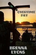 Overtime Pay  by  Brenna Lyons