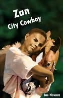 Zan, City Cowboy Joe Novara