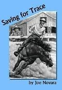 Saving for Trace  by  Joe Novara