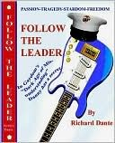 Follow the Leader  by  Richard Dante