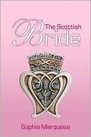 The Scottish Bride  by  Sophia Marquesa