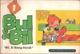 Bul & Bil: Bil, si Biang Kerok ( Buku 1 ) Jean Roba