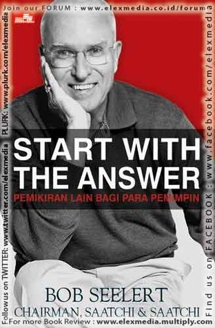 START WITH THE ANSWER Bob Seelert
