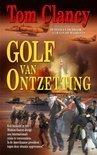 Golf van Ontzetting (Jack Ryan, #6) Tom Clancy