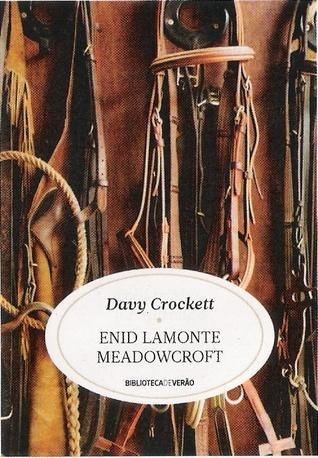 Davy Crockett Enid LaMonte Meadowcroft