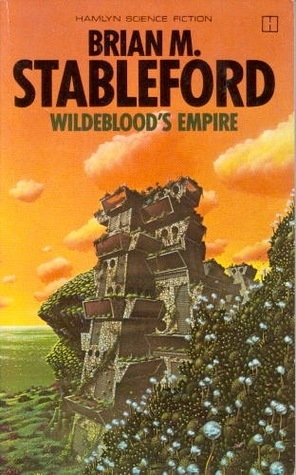 Wildebloods Empire (Daedalus Mission, #3)  by  Brian M. Stableford
