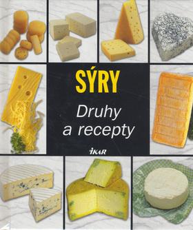 Sýry - druhy a recepty Eugen Štumpf