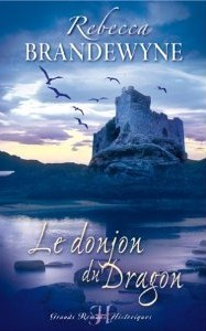Le donjon du dragon Rebecca Brandewyne