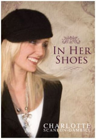 In Her Shoes Charlotte Scanlon-Gambill