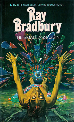 The Small Assassin (New English Library science fiction 2816)  by  Ray Bradbury