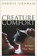 Creature Comfort Bernie Graham
