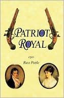Patriot Royal  by  Russ Pottle