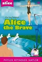 Alice the Brave (Alice Sang Pemberani)